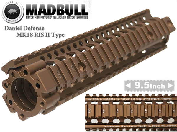 MADBULL製【Daniel Defenseタイプレプリカ】DD Lite Rail MK18RIS II 9.5